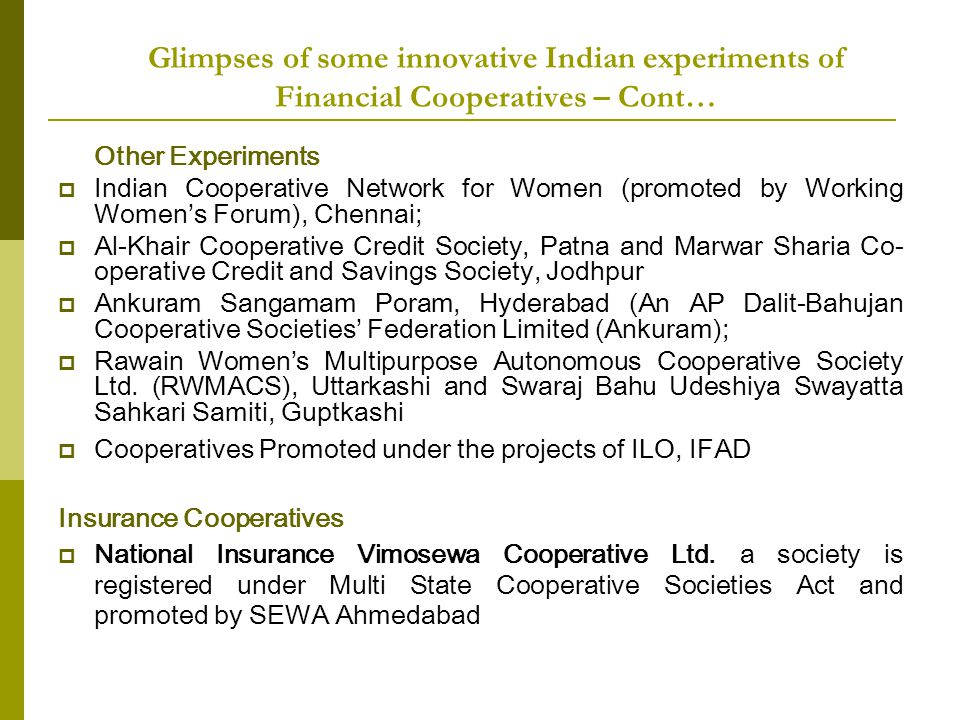 Glimpses of some innovative Indian experiments of Financial Cooperatives – Cont…