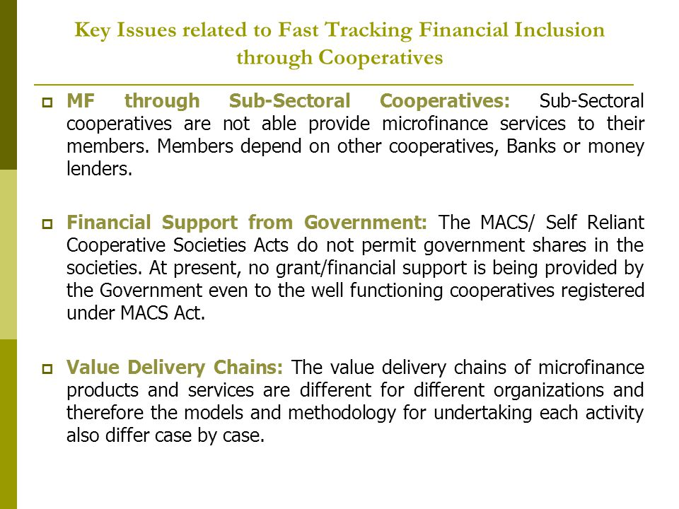 Key Issues related to Fast Tracking Financial Inclusion through Cooperatives