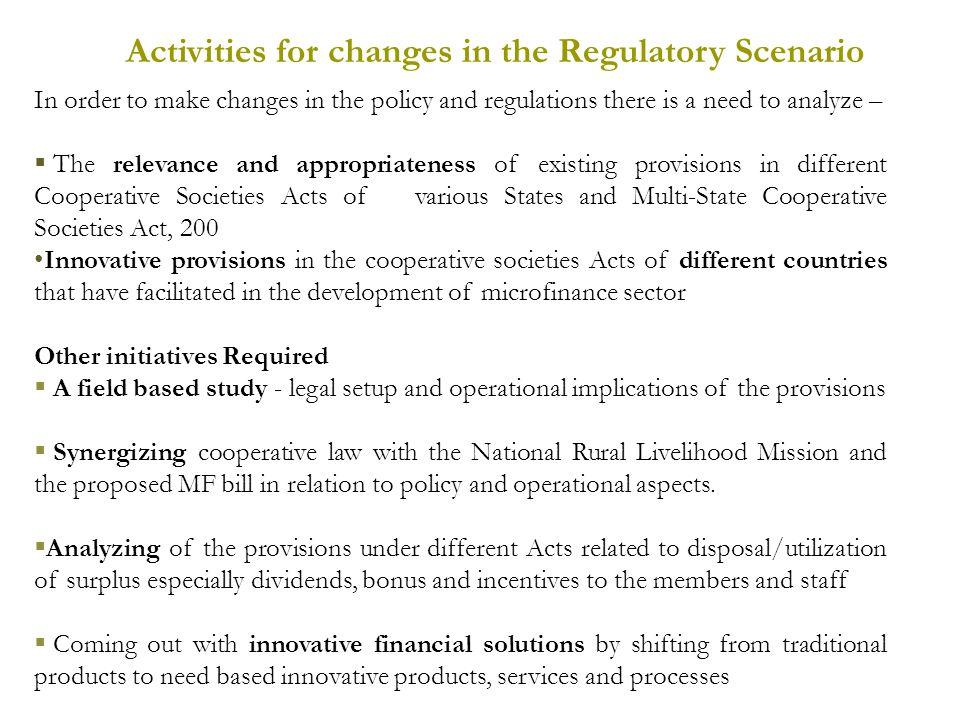 Activities for changes in the Regulatory Scenario