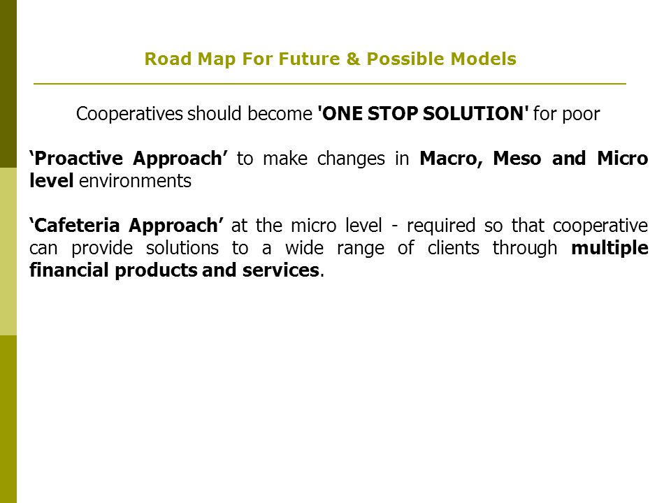 Road Map For Future & Possible Models