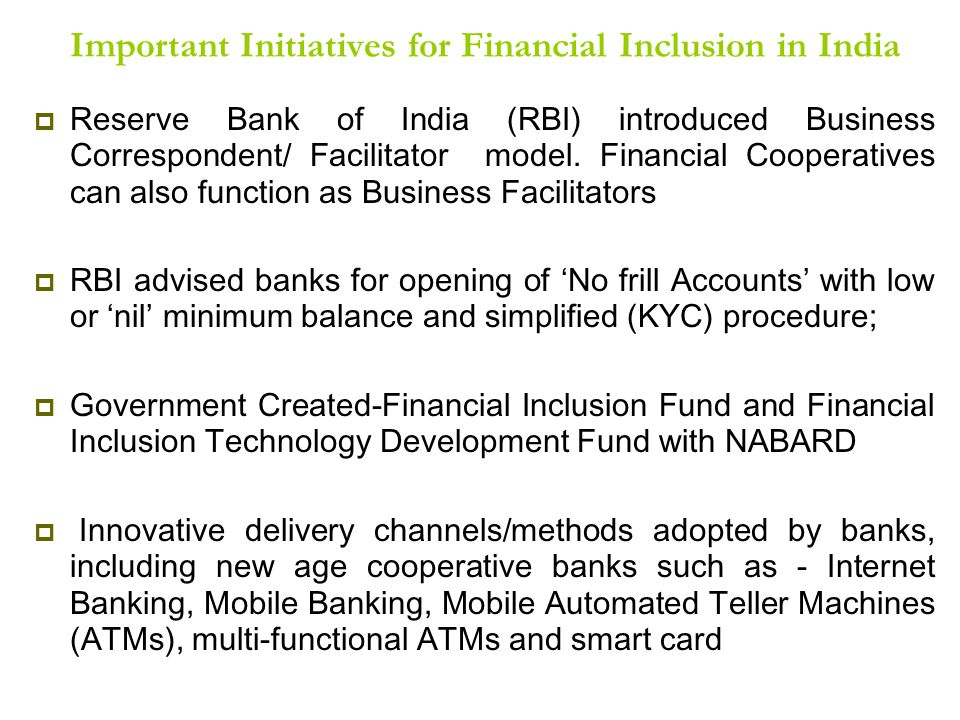 Important Initiatives for Financial Inclusion in India