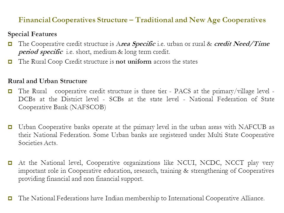 Financial Cooperatives Structure – Traditional and New Age Cooperatives