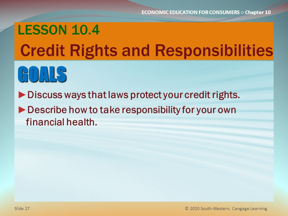 LESSON 10.4 Credit Rights and Responsibilities
