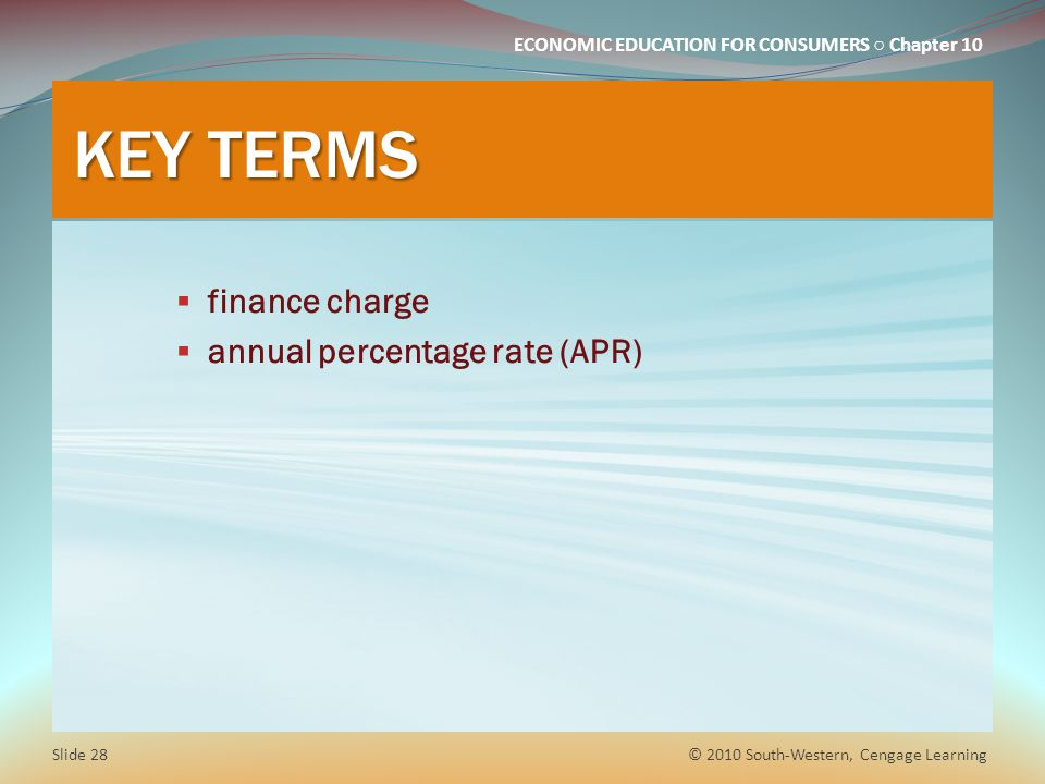 KEY TERMS finance charge annual percentage rate (APR)