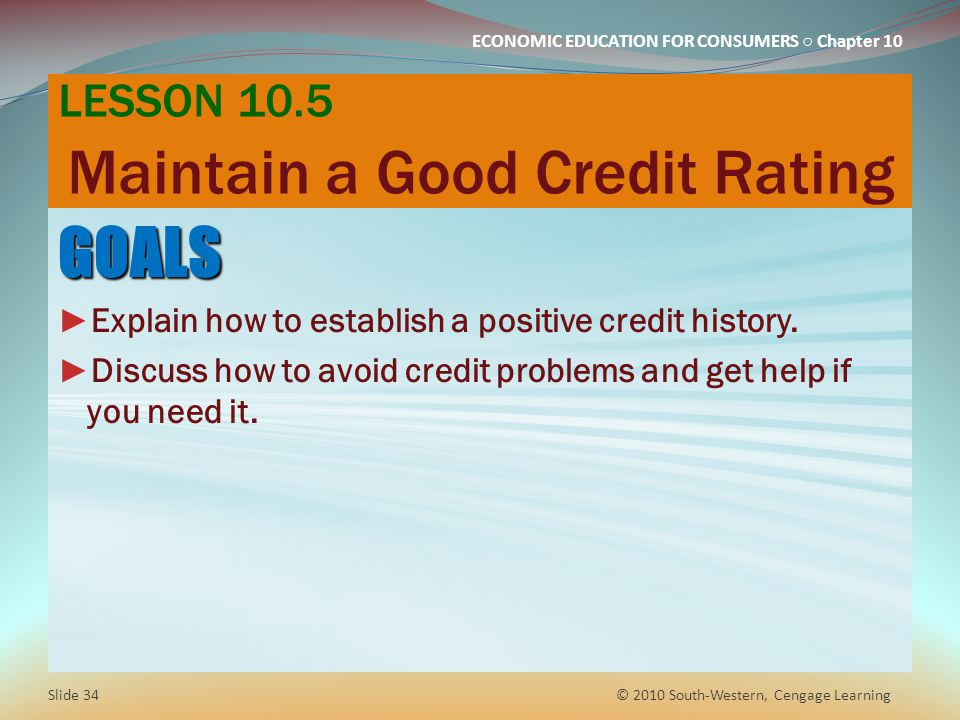 LESSON 10.5 Maintain a Good Credit Rating