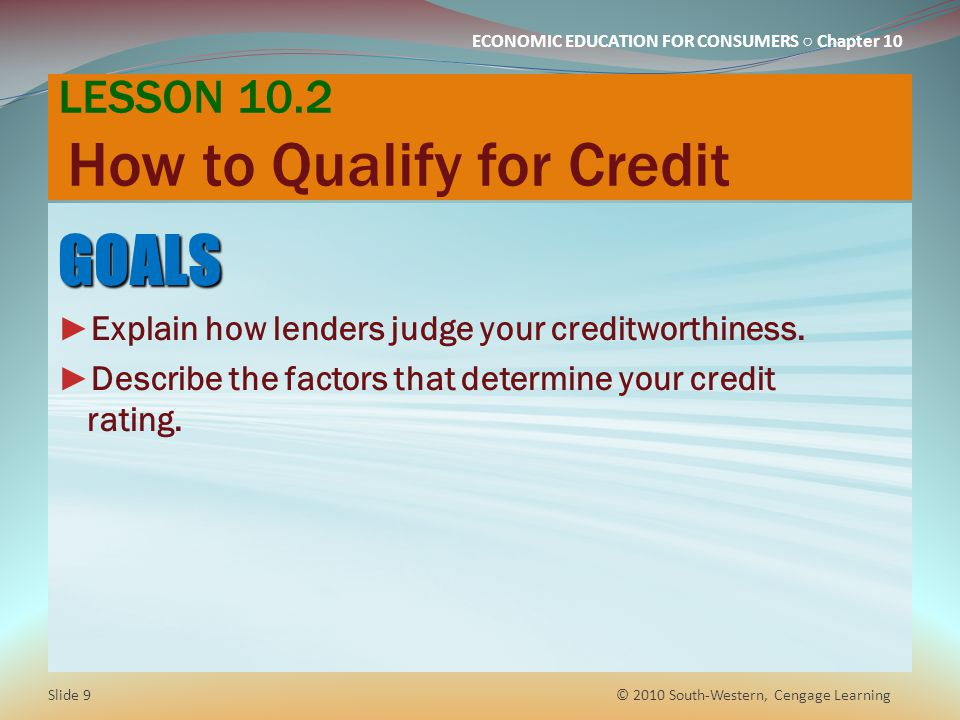 LESSON 10.2 How to Qualify for Credit