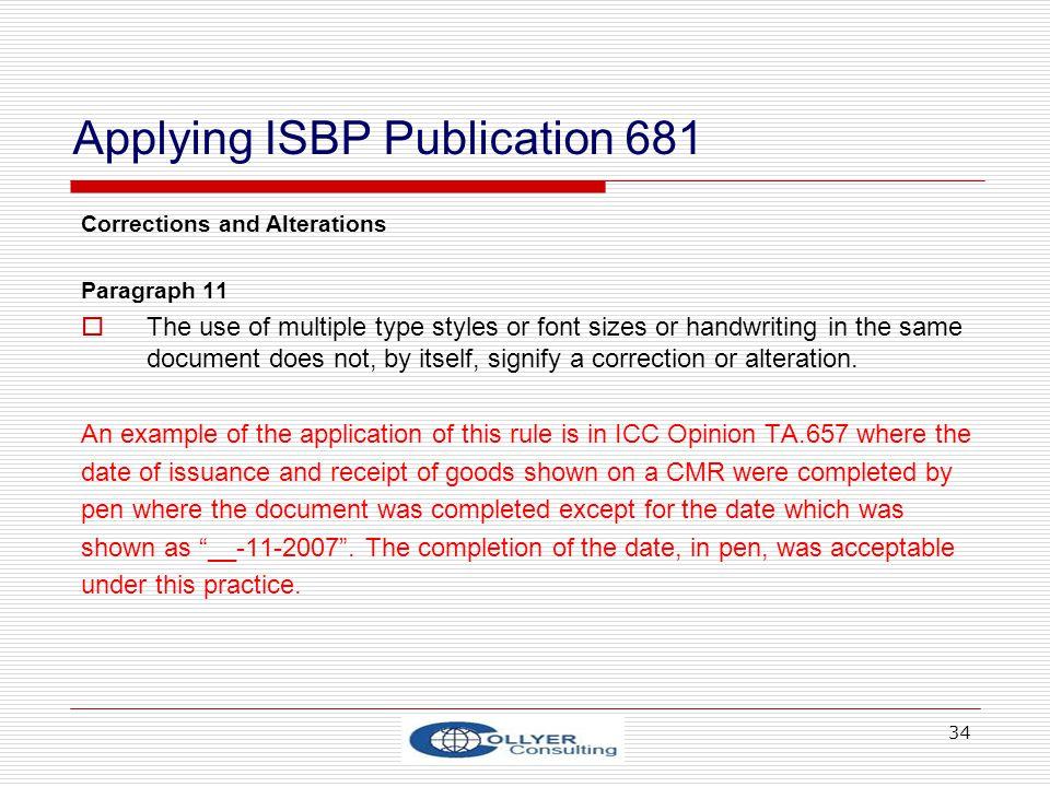 Applying ISBP Publication 681