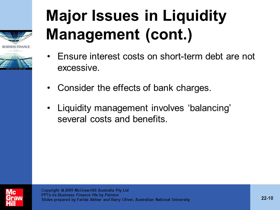Major Issues in Liquidity Management (cont.)
