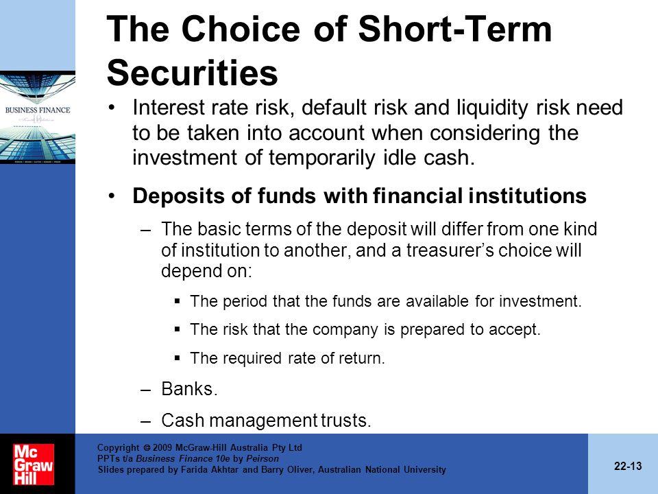 The Choice of Short-Term Securities