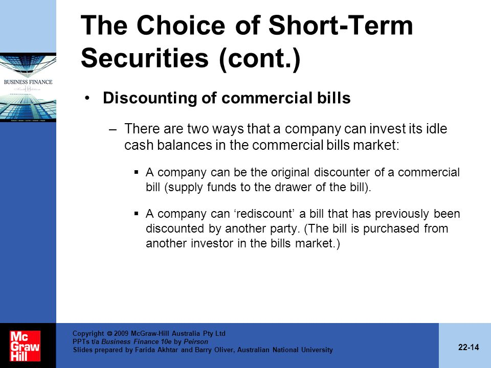 The Choice of Short-Term Securities (cont.)