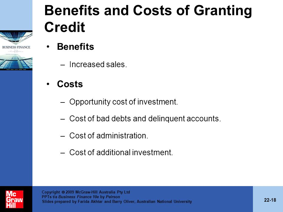 Benefits and Costs of Granting Credit