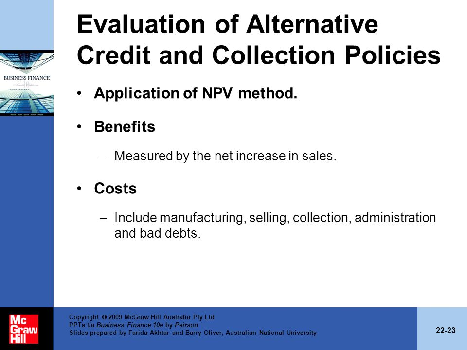 Evaluation of Alternative Credit and Collection Policies