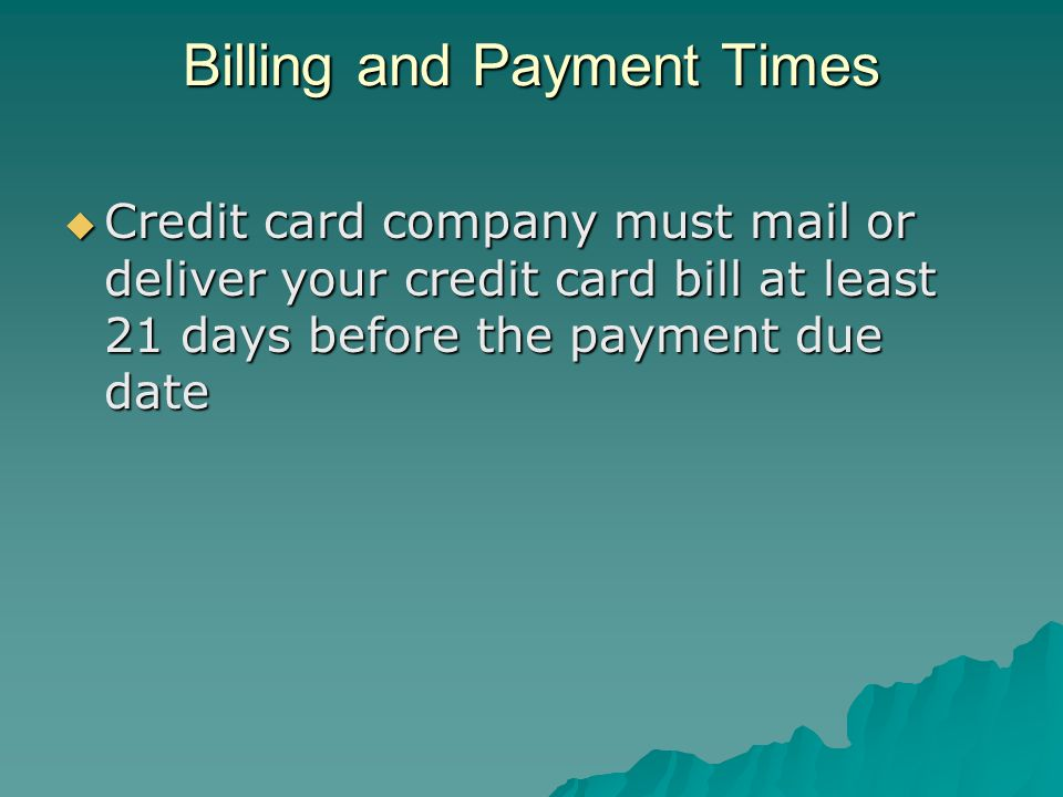 Billing and Payment Times