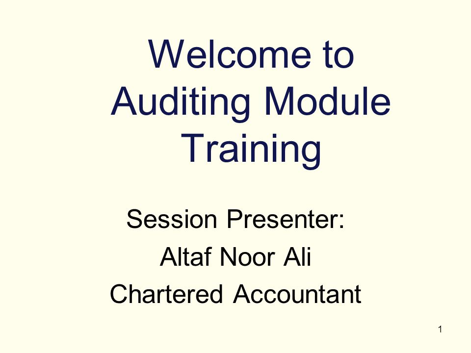 Welcome to Auditing Module Training