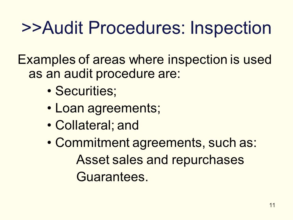 >>Audit Procedures: Inspection