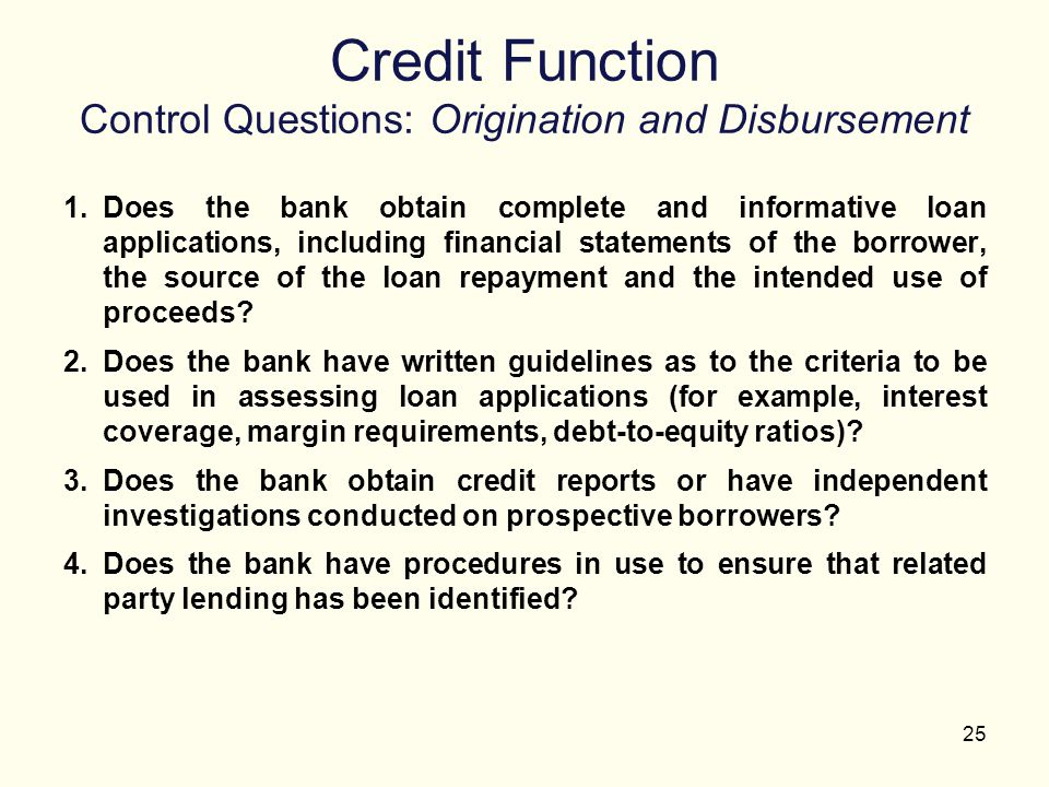Credit Function Control Questions: Origination and Disbursement