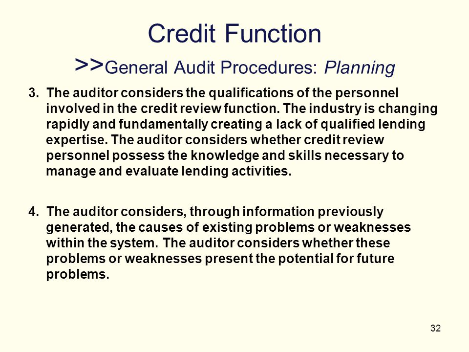 Credit Function >>General Audit Procedures: Planning
