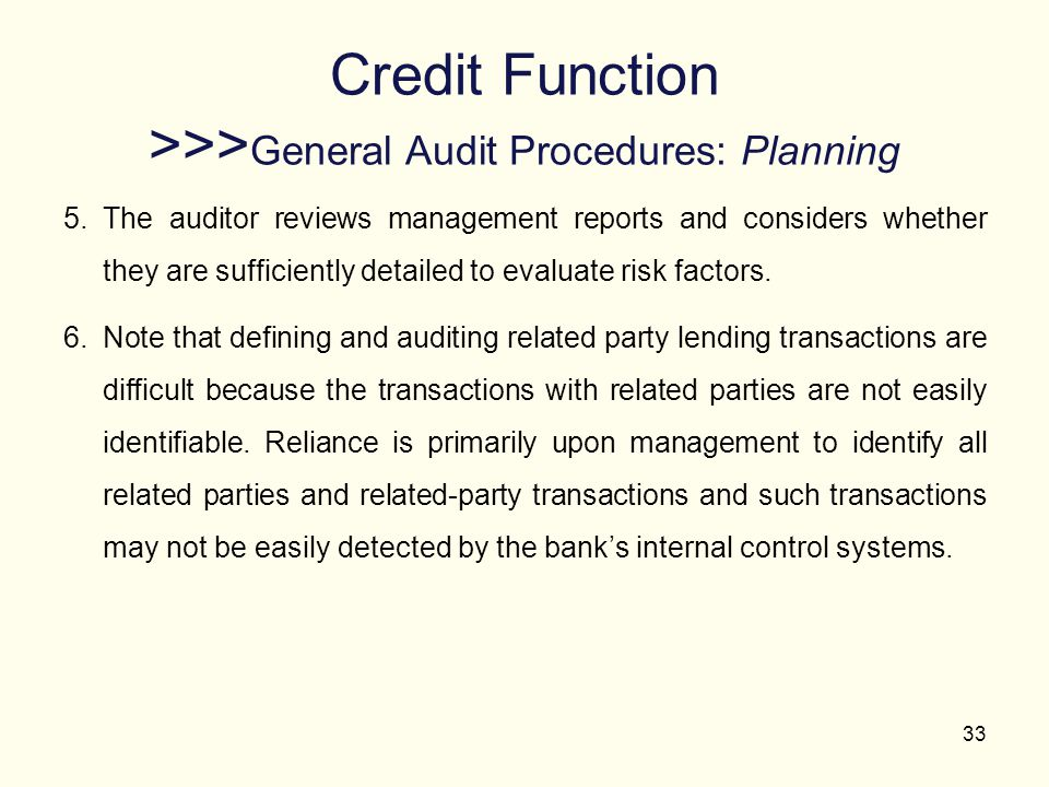 Credit Function >>>General Audit Procedures: Planning
