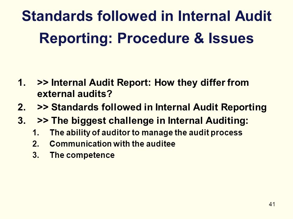 Standards followed in Internal Audit Reporting: Procedure & Issues