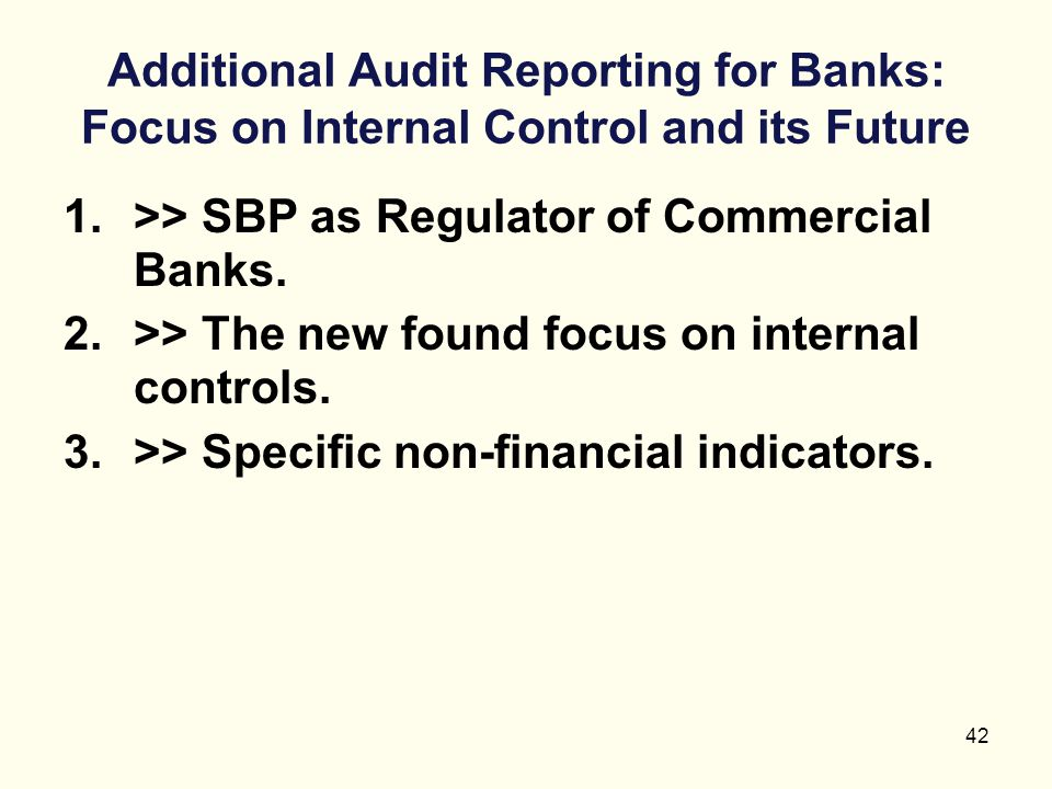 Additional Audit Reporting for Banks: Focus on Internal Control and its Future