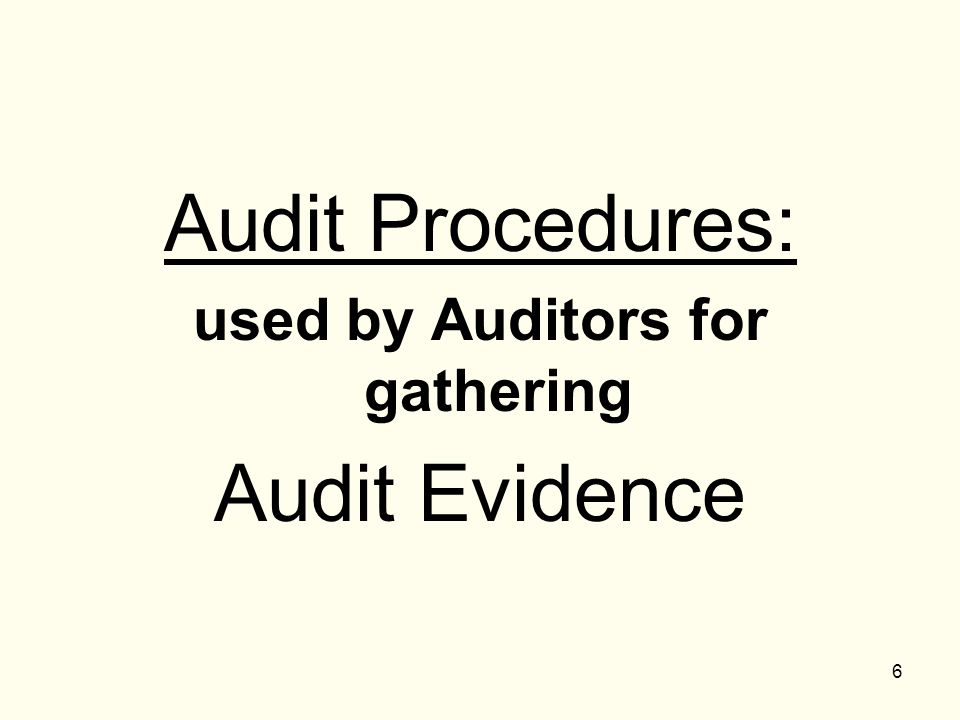 used by Auditors for gathering