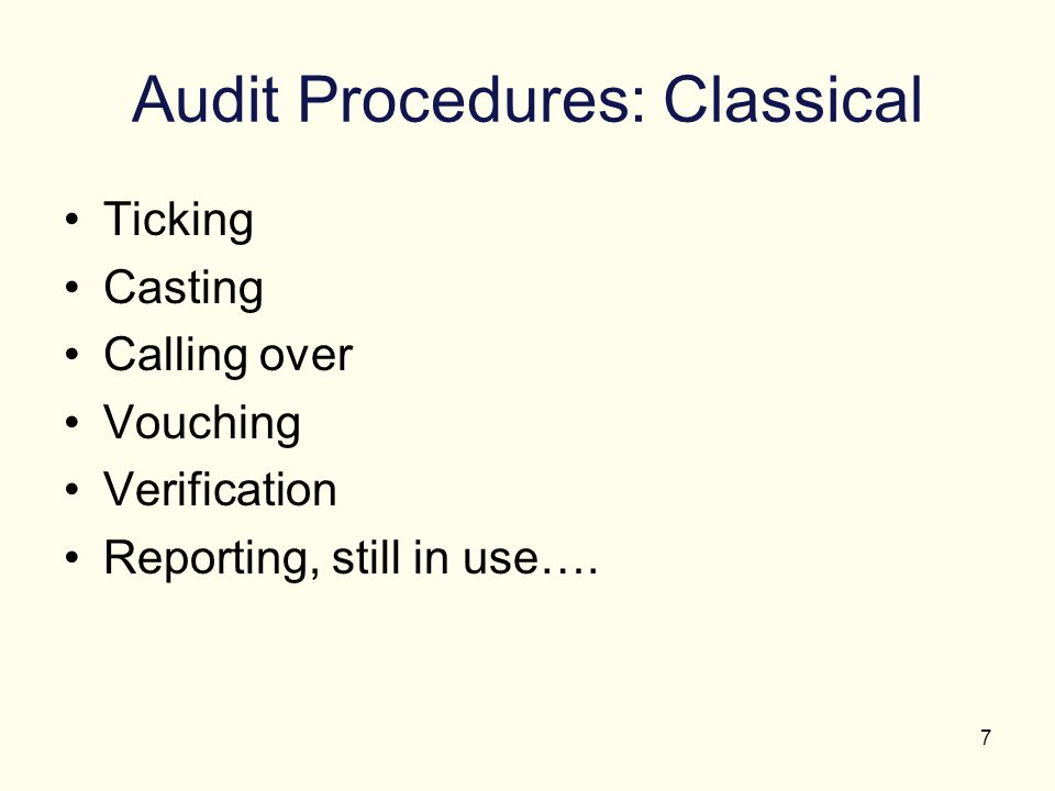 Audit Procedures: Classical