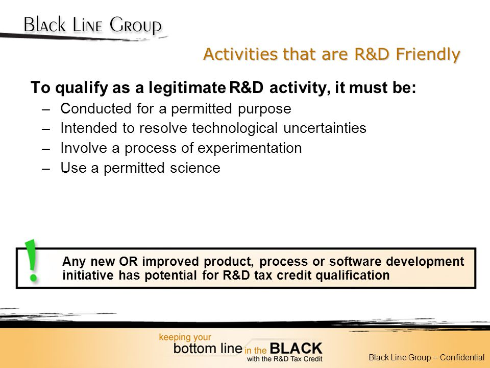 Activities that are R&D Friendly