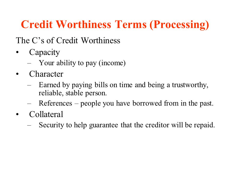 Credit Worthiness Terms (Processing)