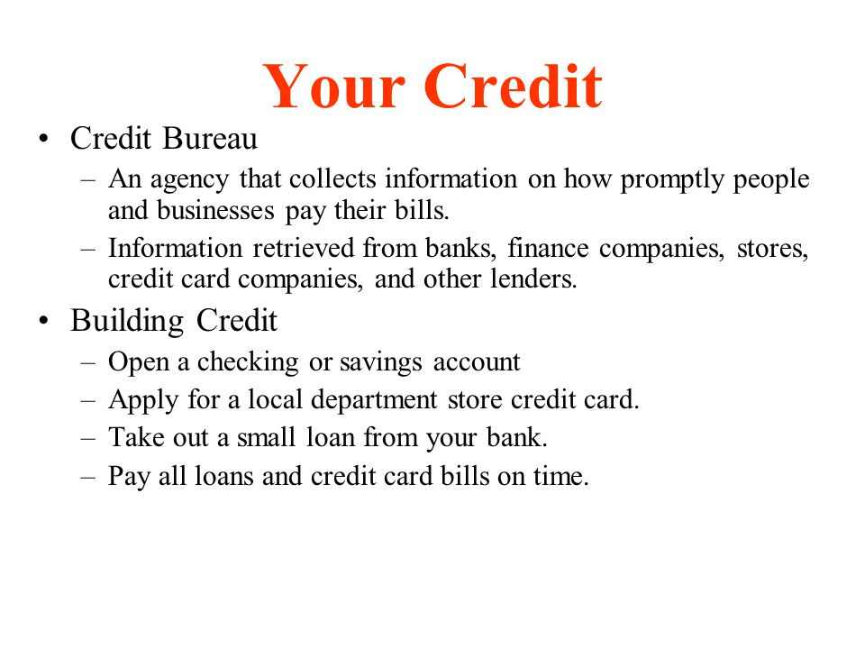 Your Credit Credit Bureau Building Credit