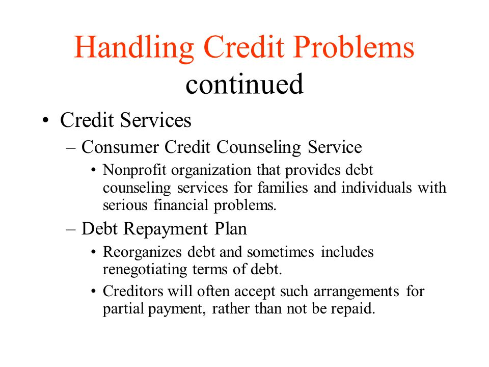 Handling Credit Problems continued