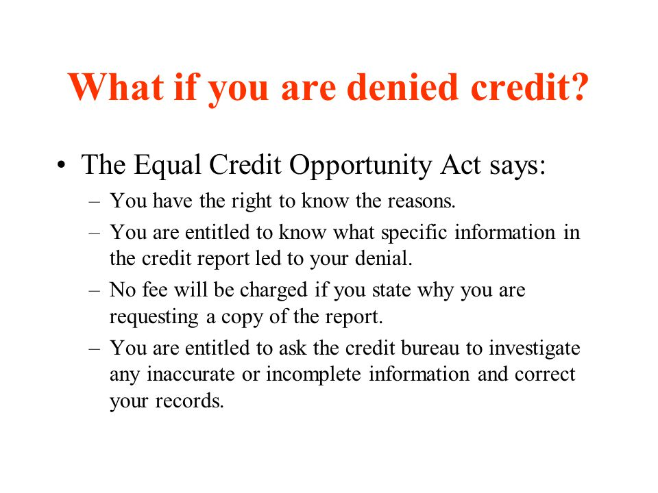 What if you are denied credit
