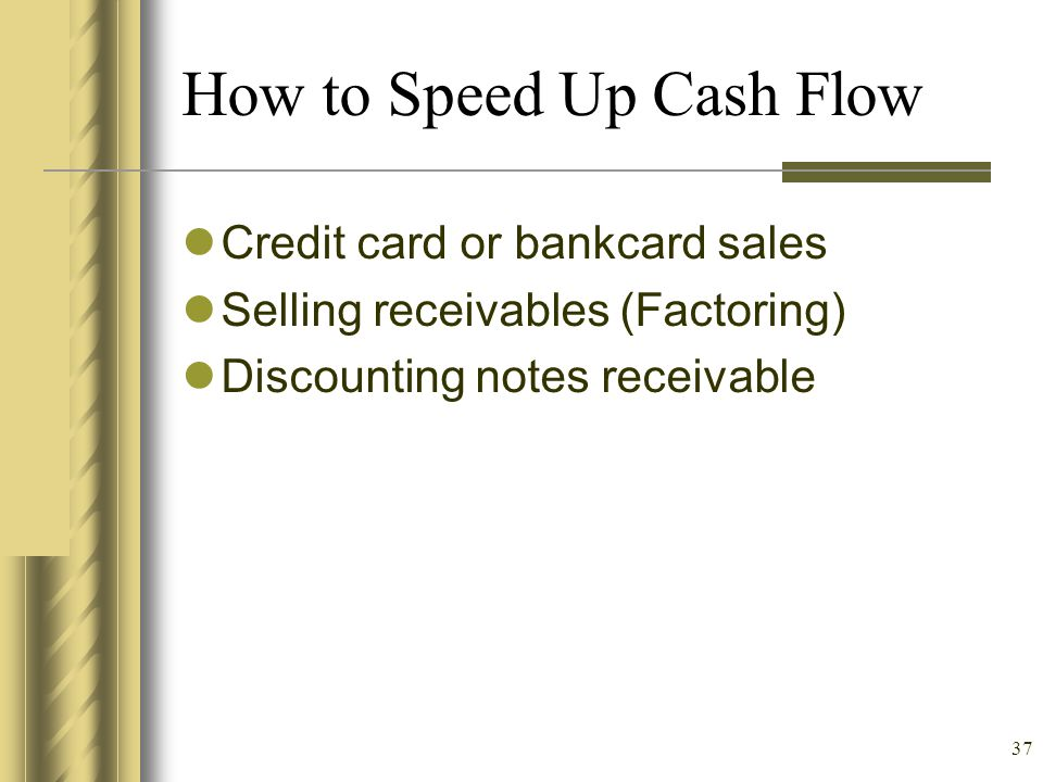 How to Speed Up Cash Flow