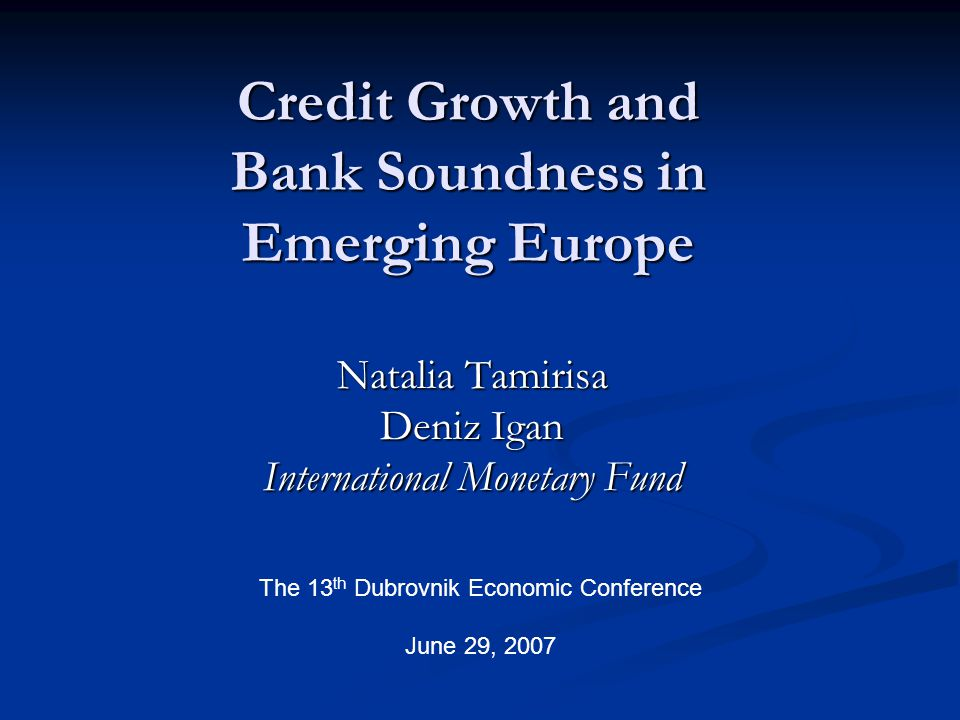 Credit Growth and Bank Soundness in Emerging Europe