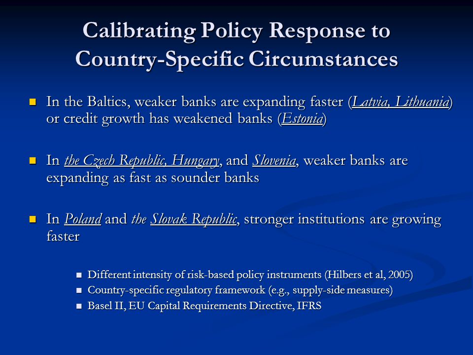 Calibrating Policy Response to Country-Specific Circumstances
