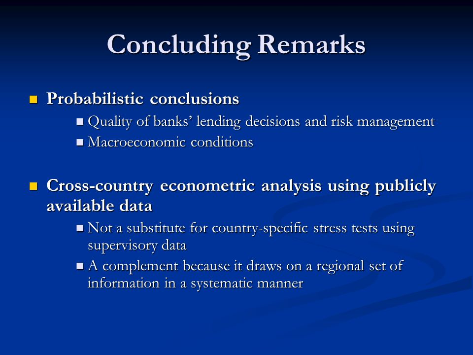 Concluding Remarks Probabilistic conclusions