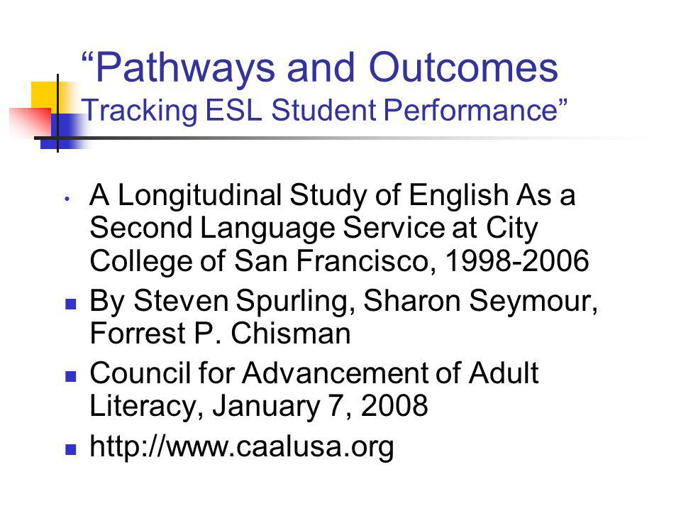 Pathways and Outcomes Tracking ESL Student Performance