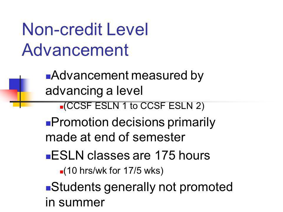 Non-credit Level Advancement