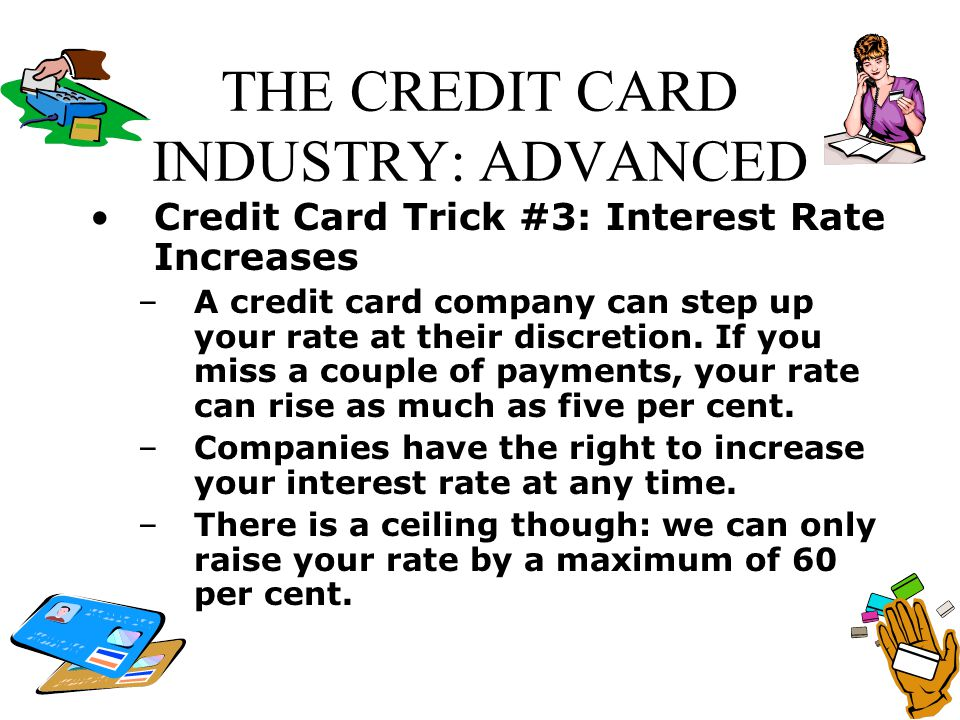 THE CREDIT CARD INDUSTRY: ADVANCED