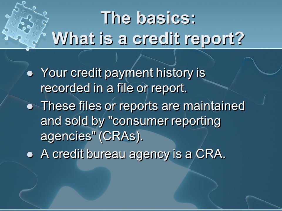 The basics: What is a credit report