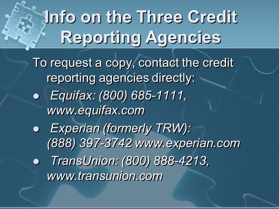 Info on the Three Credit Reporting Agencies