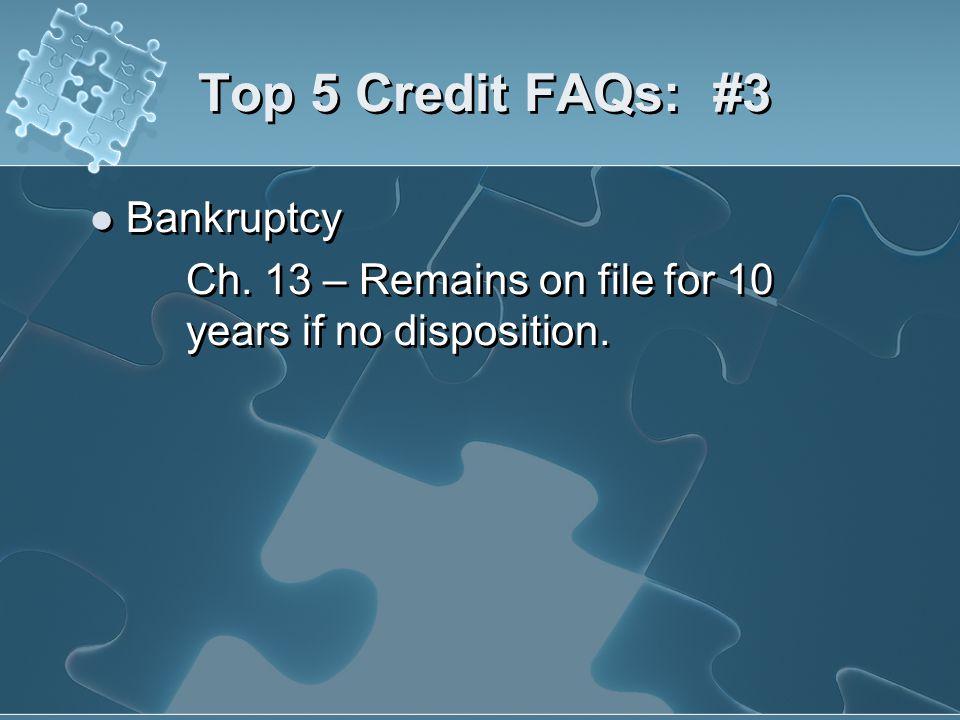 Top 5 Credit FAQs: #3 Bankruptcy
