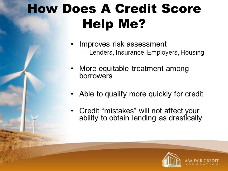 How Does A Credit Score Help Me