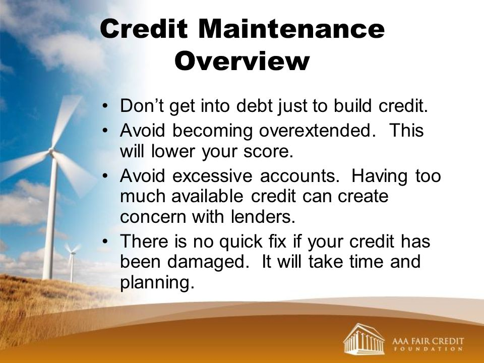 Credit Maintenance Overview
