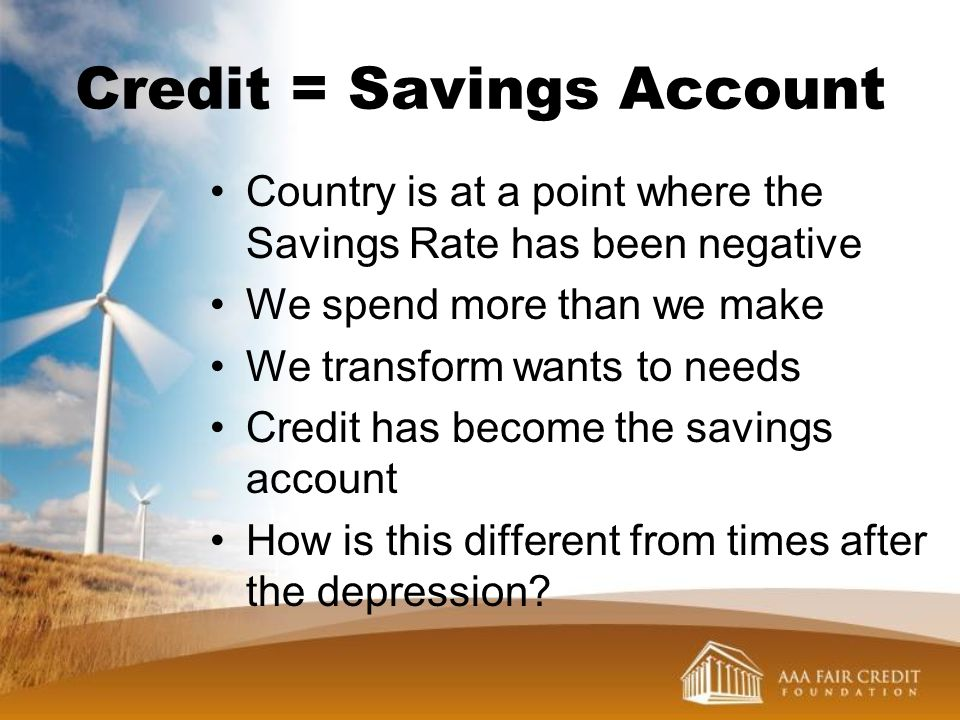 Credit = Savings Account