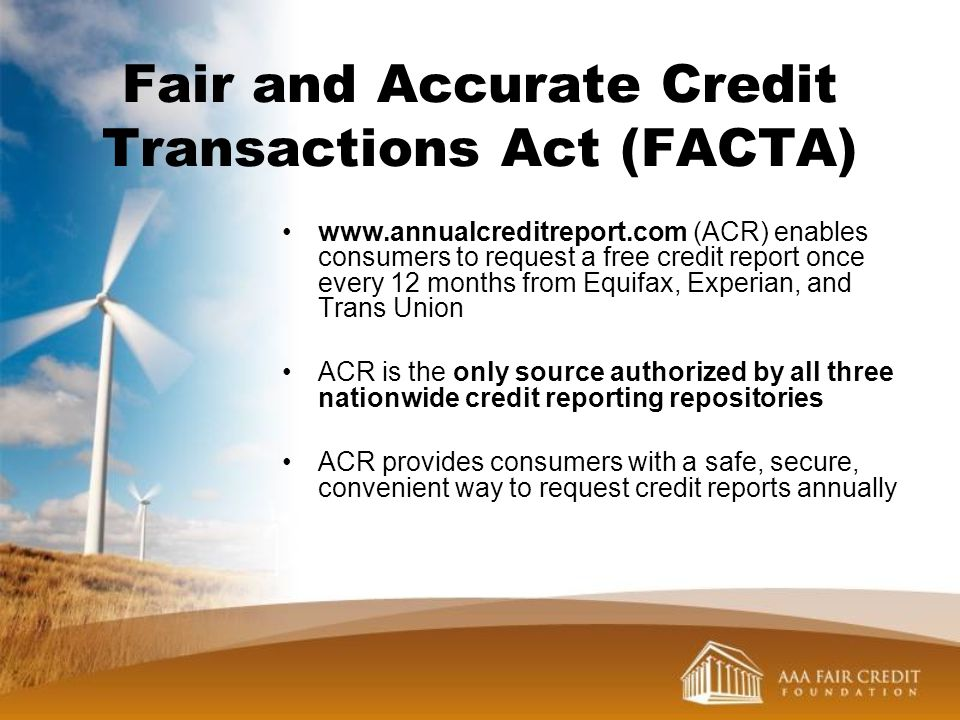 Fair and Accurate Credit Transactions Act (FACTA)