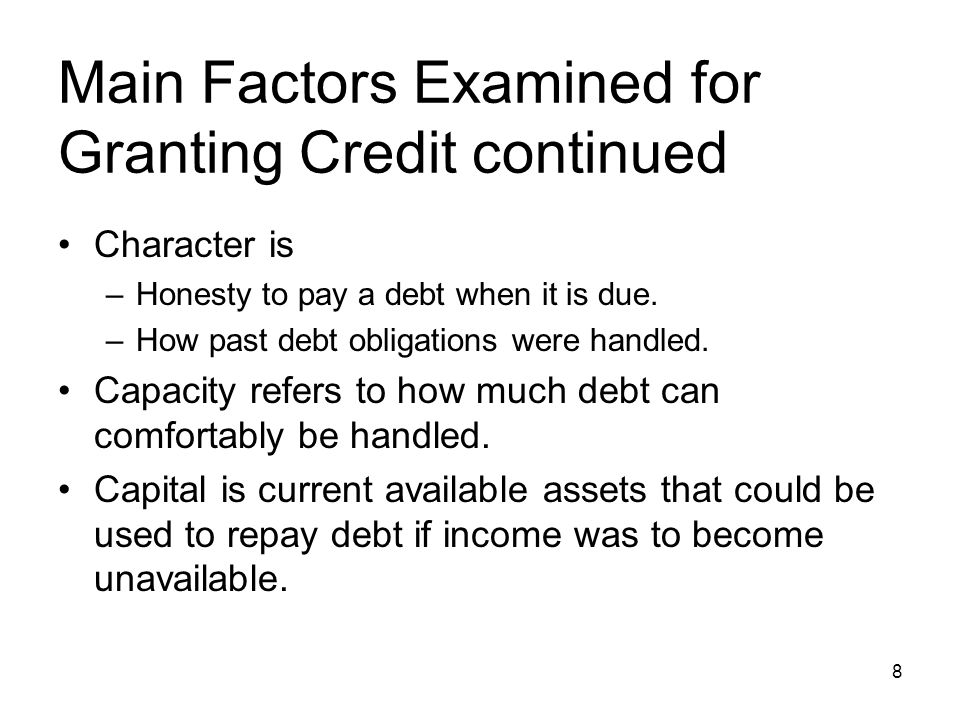 Main Factors Examined for Granting Credit continued