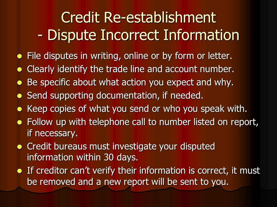 Credit Re-establishment - Dispute Incorrect Information