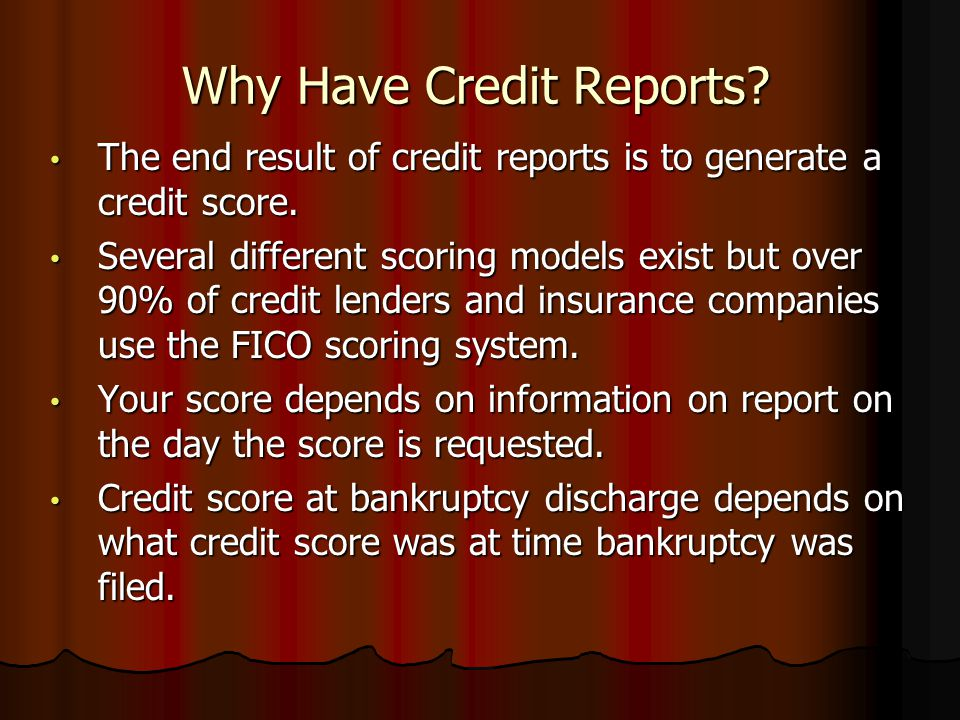 Why Have Credit Reports