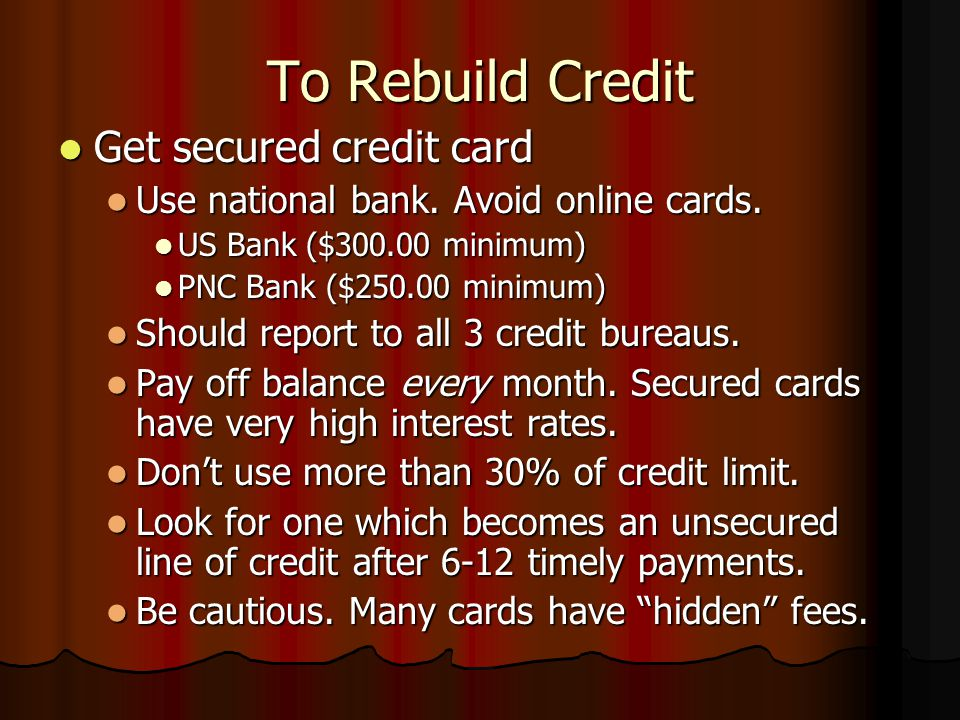 To Rebuild Credit Get secured credit card