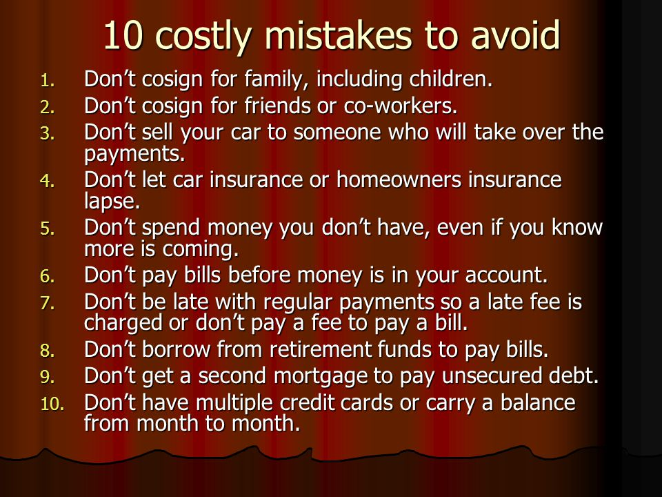 10 costly mistakes to avoid